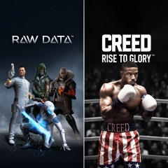 Creed: Rise to Glory and Raw Data Survios Bundle