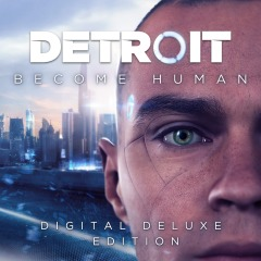 Detroit: Become Human Digital Deluxe Edition